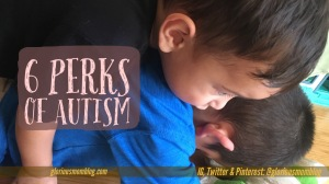5 perks of autism: the funny and sweet side of Autism Spectrum Disorder.